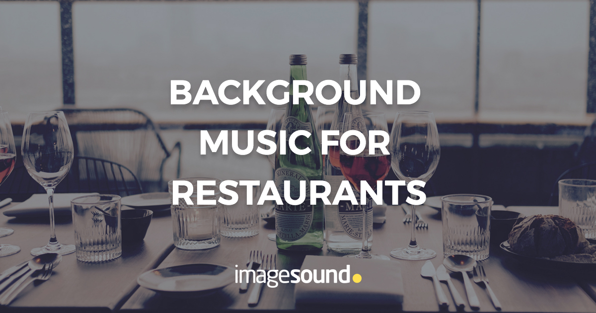 Background Music Solutions For Restaurants Imagesound